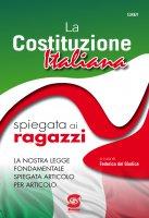 La Costituzione Italiana spiegata ai ragazzi - per la scuola Redazione Simone