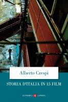 Storia d'Italia in 15 film - Alberto Crespi