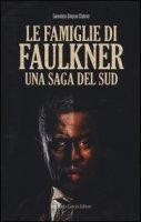 Le famiglie di Faulkner. Una saga del Sud - Simpson Chabrier Gwendolyn