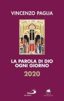 La Parola di Dio ogni giorno - 2020 - Vincenzo Paglia