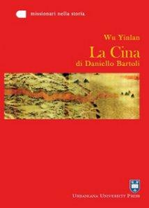 Copertina di 'La Cina di Daniello Bartoli'