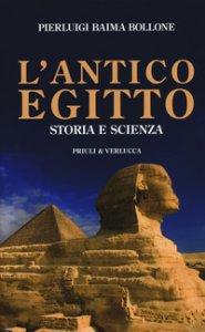 Copertina di 'L' antico Egitto. Storia e scienza'