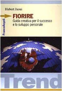 Copertina di 'Fiorire. Guida creativa per il successo e lo sviluppo personale'