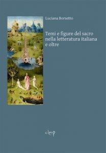 Copertina di 'Temi e figure del sacro nella letteratura italiana e oltre'