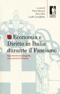 Copertina di 'Economia e diritto in Italia durante il fascismo. Approfondimenti, biografie, nuovi percorsi di ricerca'