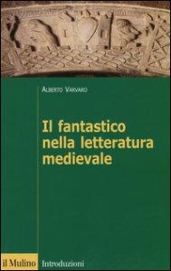 Copertina di 'Il fantastico nella letteratura medievale'
