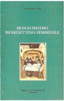 Monachesimo benedettino femminile - Anna Maria Cànopi