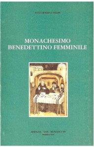 Copertina di 'Monachesimo benedettino femminile'