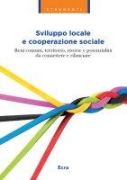 Sviluppo locale e cooperazione sociale - A.a. V.v.