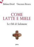 Come latte e miele - Bishara Ebeid, Vincenzo Brosco