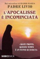 L' apocalisse è incominciata - Livio Fanzaga