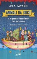 Animali da circo - Luca Favarin