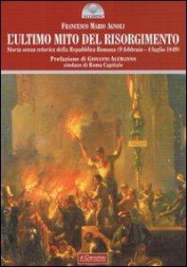 Copertina di 'L' ultimo mito del Risorgimento'