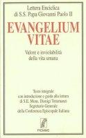 Evangelium vitae. Valore e inviolabilità della vita umana - Giovanni Paolo II