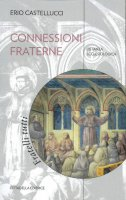 Confessioni fraterne - Erio Castellucci