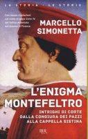 L'enigma Montefeltro - Simonetta Marcello