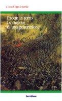 Pacem in terris. Lo stupore di una generazione. Atti del 3° Colloquio organizzato dal gruppo «Oggi la parola» (Camaldoli, 31 ottobre-2 novembre 2003) - Giordano Remondi