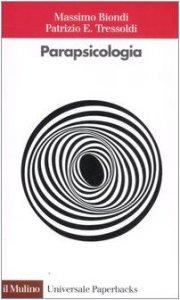 Copertina di 'La parapsicologia'