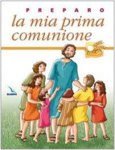 Copertina di 'Preparo la mia prima comunione. Quaderno attivo'