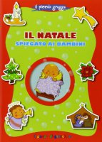 Il Natale spiegato ai bambini