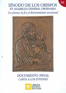 Copertina di 'Los Jóvenes, la fe y el discernimiento vocacional. Documento final / Carta a los jóvenes'