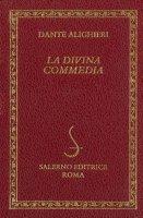 La Divina commedia-Dizionario della Divina Commedia - Alighieri Dante