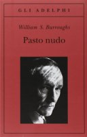 Pasto nudo - Burroughs William