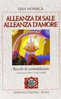 Alleanza di sale, alleanza d'amore - Una Monaca
