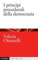 I principi procedurali della democrazia - Valeria Ottonelli