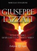 Giuseppe Lazzati - Marcello Stanzione