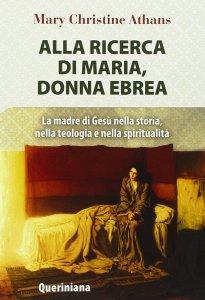 Copertina di 'Alla ricerca di Maria, donna ebrea'