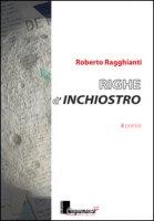 Righe d'inchiostro - Ragghianti Roberto