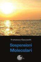 Sospensioni molecolari - Casuscelli Francesco