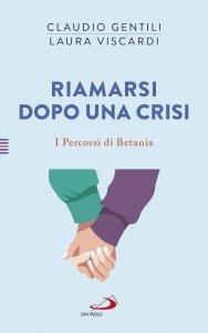 Copertina di 'Riamarsi dopo una crisi'