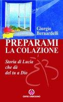 Preparami la colazione - Giorgio Bernardelli