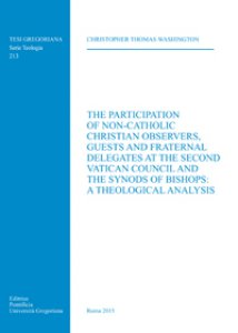 Copertina di 'Participation of non-Catholic Christian observers guest and fraternal delegates at the Second Vatican Council and Synods of Bi'