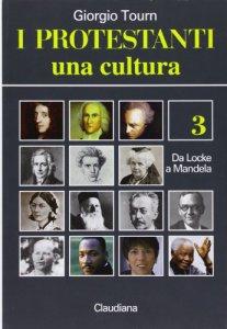 Copertina di 'I protestanti. Una cultura'