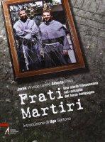 Frati martiri - Friso Alberto, Wysoczanski Jarek