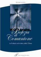 Profezia di comunione - Michele Fontana