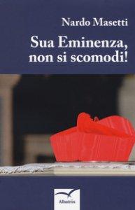 Copertina di 'Sua eminenza, non si scomodi!'