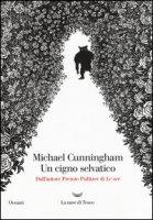 Un cigno selvatico - Cunningham Michael