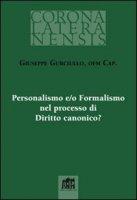 Personalismo e/o Formalismo nel processo di Diritto canonico? - Gurciullo Giuseppe