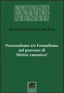 Copertina di 'Personalismo e/o Formalismo nel processo di Diritto canonico?'