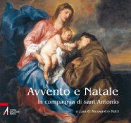 Copertina di 'Avvento e Natale in compagnia di sant'Antonio'