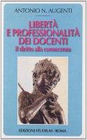 Libertà e professionalità dei docenti - Antonio N. Augenti