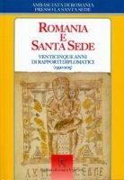 Romania e Santa Sede. Venticinque anni di rapporti diplomatici (1990-2015)