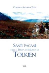 Copertina di 'Santi pagani nella Terra di Mezzo di Tolkien'