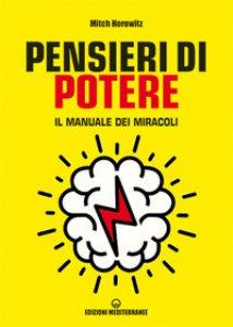 Copertina di 'Pensieri di potere. Il manuale dei miracoli'