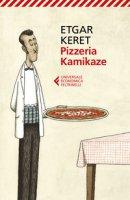 Pizzeria Kamikaze - Keret Etgar