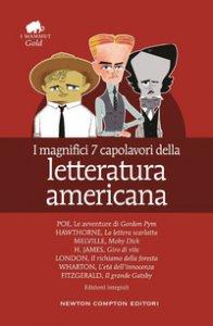 Copertina di 'I magnifici 7 capolavori della letteratura americana: Il richiamo della foresta-Moby Dick-Gordon Pym-Giro di vite-Il grande Gatsby..'